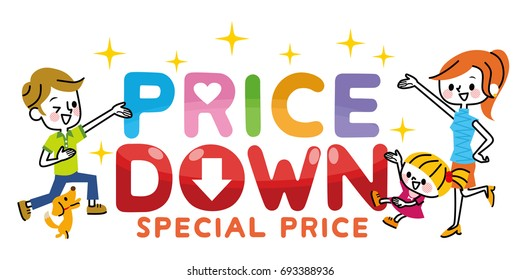 """""""Price down"""" and family."""