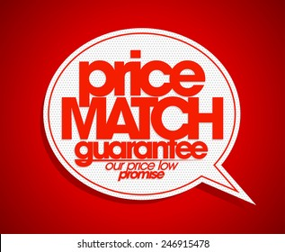 Price match guarantee speech bubble.