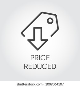 Price reduced linear icon. Price-tag with down arrow logo for stores, shopping, booking sites and mobile apps. Promotion and advertising contour graphic pictograph. Vector illustration
