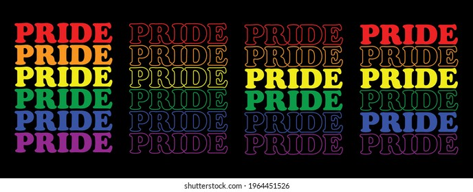 Pride in Pride Colors T-shirt Design Set of 4 Typography Vector Illustration Design Can Print on t-shirt Poster banners Pride month