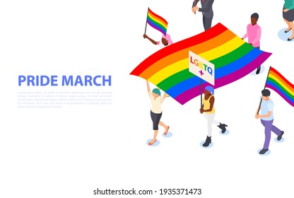 Pride march banner. A group of walking people with LGBTQ flags and posters in their hands. Defending rights and freedoms. Flat vector isometric illustration.