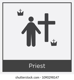 Priest icon isolated on white background with gray frame, sign and symbol, priest vector iconic concept