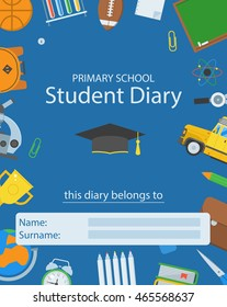 Primary school diary cover. Back to school concept. Basic education supplies cover layout. Primary education elements backdrop with place for text. Student diary template.