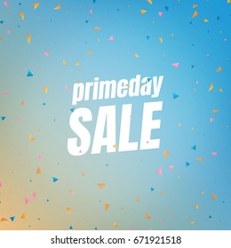 Prime day sale. Banner with flying confetti pieces and typography. Sale background