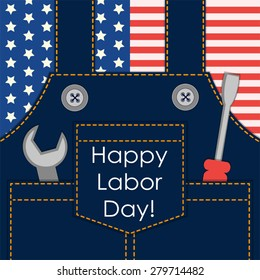 Primitive retro Labor Day card as worker overalls with tools on American flag background, can be used as Dad's birthday card or Father's Day card or even as SALE poster