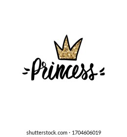 Princess lettering, Golden glitter crown. Typographic print for kids or babies t-shirt design, room decoration. Sparkle Hand writing Calligraphy phrase isolated on white background.