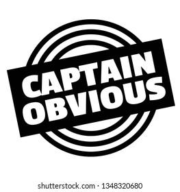 Print captain obvious stamp on white