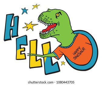 Print with a  hand drawing happy dinosaur. For printed t shirt, graphic tee, poster and other design.