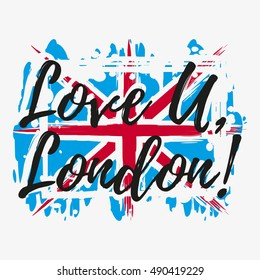 Print with lettering about London and paint splashes in shape of Britain flag in blue white red colors. Pattern for fabric textiles, clothing, shirts, banners. Vector illustration