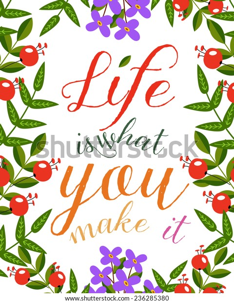 Print Life What You Make Inspirational Stock Vector (Royalty Free