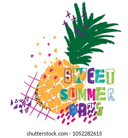 print on the T-shirt sweet summer days with pineapple and hearts. multicolored print for postcard, web, cover, fabric, clothing, textiles, wallpaper