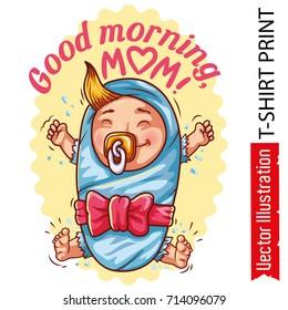 print tshirt good morning mom 260nw