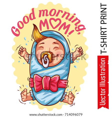 Print Tshirt Good Morning Mom Picture Stock Vector Royalty Free
