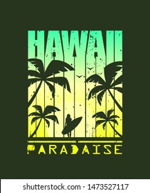Print For T-shirt. Hawaii surfing. Grunge style.Vector illustration