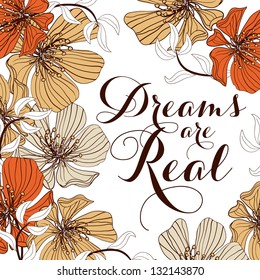 """Printable poster """"Dreams are real"""""""