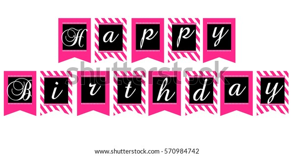 Printable Template Flags Happy Birthday Banner Stock Vector Royalty Free 570984742