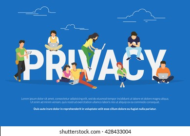 Privacy concept illustration of young various people using mobile gadgets such as tablet pc and smartphone via confidential internet tecnologies. Flat design of guys and women near big letters