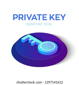 Private key. Digital key with Fingerprint 3D Isometric Icon. Cyber security and access. Created For Mobile, Web, Application. Perfect for web design, banner and presentation. Vector Illustration.