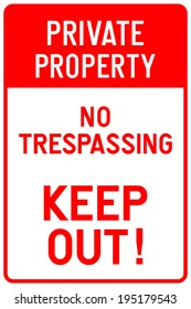 Private Property - No Trespassing - Keep Out Sign in Vector