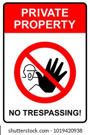 Private property, no trespassing sign, vector illustration.