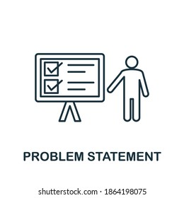 Problem Statement icon. Creative element sign from business technology collection. Monochrome Problem Statement icon for templates, infographics and more.