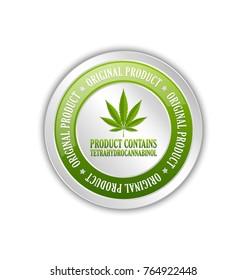 Product contains tetrahydrocannabinol badge with marijuana hemp (Cannabis sativa or Cannabis indica) leaf on white background