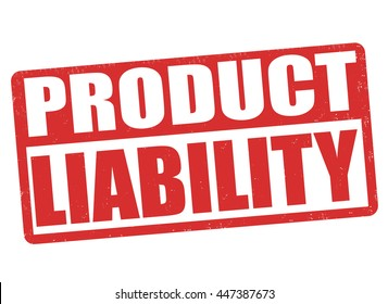 Product liability grunge rubber stamp on white background, vector illustration