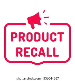Product recall. Badge with megaphone icon. Flat vector illustration on white background.