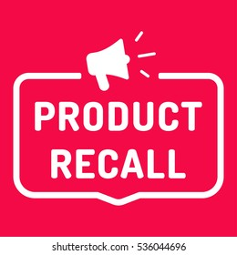Product recall. Badge with megaphone icon. Flat vector illustration on red background.