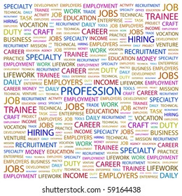 PROFESSION. Word collage on white background. Illustration with different association terms.