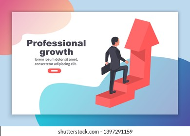 Professional growth landing page. Progress career. Businessman in a suit runs up arrow. Aspirations development and  ambition. Vector illustration isometric 3d design. Isolated on white background.