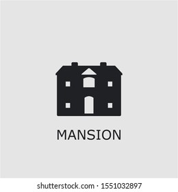 Professional vector mansion icon. Mansion symbol that can be used for any platform and purpose. High quality mansion illustration.