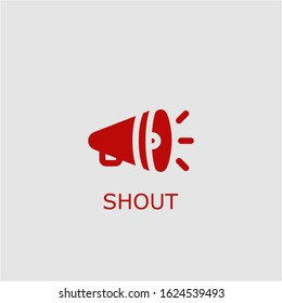 Professional vector shout icon. Shout symbol that can be used for any platform and purpose. High quality shout illustration.