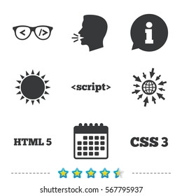 Programmer coder glasses icon. HTML5 markup language and CSS3 cascading style sheets sign symbols. Information, go to web and calendar icons. Sun and loud speak symbol. Vector