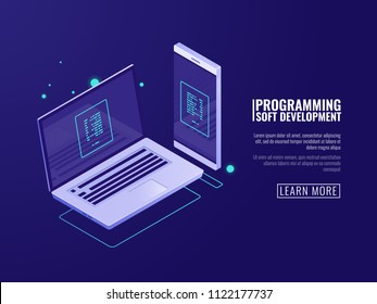 Programming and development of computer programs, mobile application, laptop and mobile phone with code on the screen isometric vector illustration