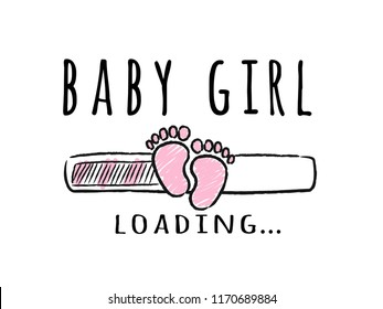 Progress bar with inscription - Baby Girl loading and kid footprints in sketchy style. Vector illustration for t-shirt design, poster, card, baby shower decoration.