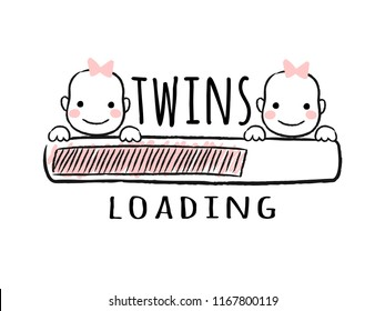 Progress bar with inscription - Twins loading and newborn girls faces in sketchy style. Vector illustration for t-shirt design, poster, card, baby shower decoration