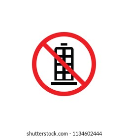 prohibited buildings, it is forbidden to build buildings, forbidden sign , forbidden icon , CYMK color , glyph icon
