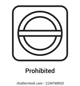 Prohibited icon vector isolated on white background for your web and mobile app design, Prohibited logo concept