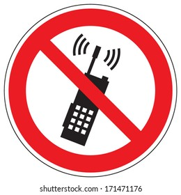 Prohibited use a mobile phone or portable radio