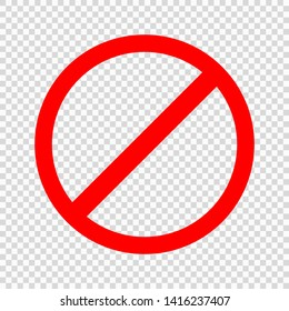 Prohibiting sign. Icon with red crossed circle on transparent background