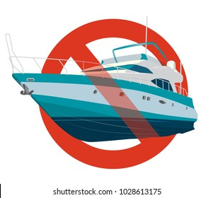 Prohibition of motor boat. Strict ban on construction of motor boat, forbid. Stop speedboat. Sea yacht for fishing and leisure time. Vector illustration, isolated on white background.