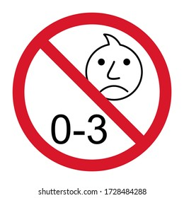 Prohibition no baby for 0-3 sign. Not suitable for children under 3 years vector icon