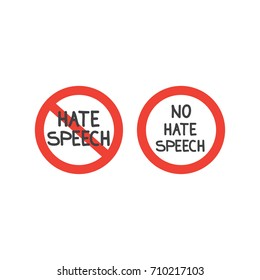 Prohibition no hate speech signs.