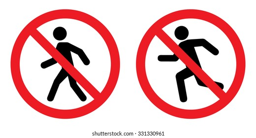 Prohibition No Pedestrian Sign . No sing for walk and run . Vector illustration