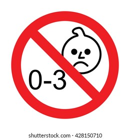 Prohibition sign for children.Not for children under 3 years sign.  Vector illustration