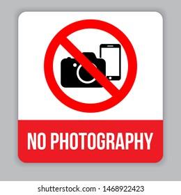 Prohibition sign. No photography. No camera. Eps10 vector illustration.