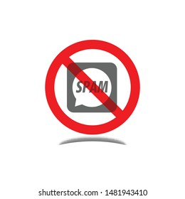 Prohibition sign of spam text vector design with grey colour isolated on white background. No spam logo. Vector illustration for warning issue, announcement and social media content.