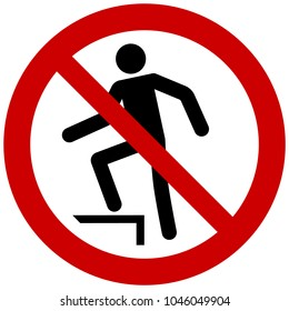 Prohibition sign vector - no stepping on surface