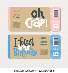 Promotional coupon design template with hand drawn lettering, slogan stylized typography. Comic phrases about birthday in the style of black humor. Quote layout for a party, social media, gift.